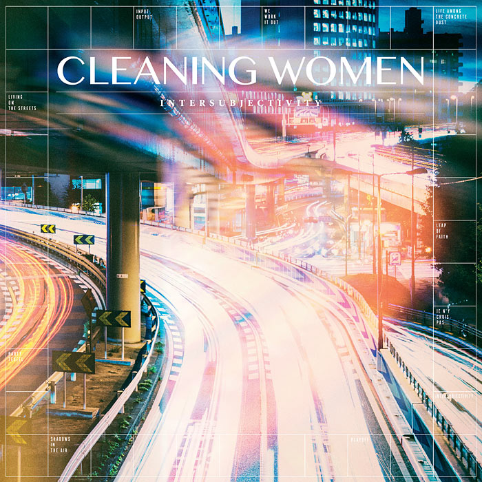 Cleaning Women New album Intersubjectivity out on January 18th 2019